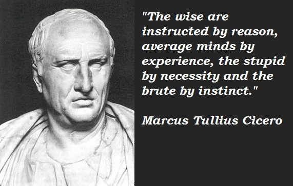 the wise are instructed by reason